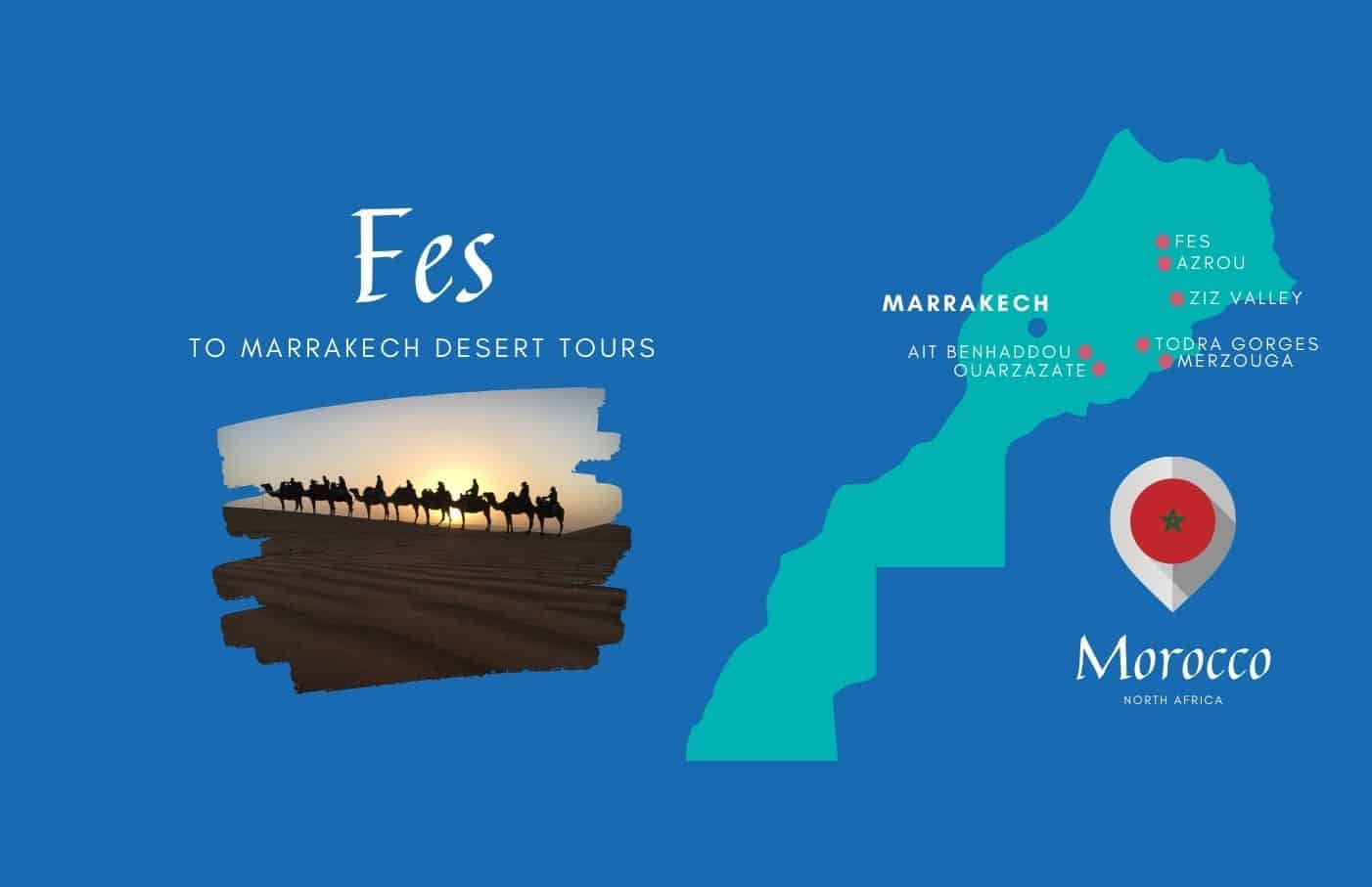 Fes to Marrakech desert tours Map